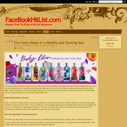 Five Daily Needs of a Healthy and Glowing Skin