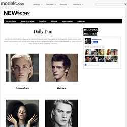 Daily Duo :: Newfaces – Models.com's Model of the Week and Daily Duo