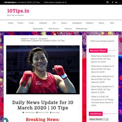 Daily News Update for 10 March 2020