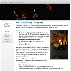 Daily Prayer Basics - How To Pray