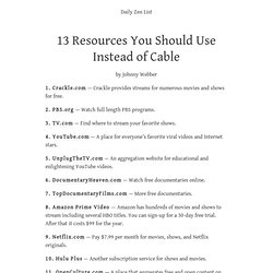 13 Resources You Should Use Instead of Cable