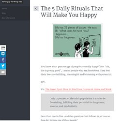 The 5 Daily Rituals That Will Make You Happy