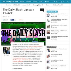 The Daily Slash: January 14, 2011