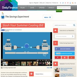 4 Ways to Lower Your Energy Bill This Summer - DailyFinance Savings Experiment