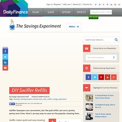With This One Item, You'll Never Have to Buy Swiffer Refills Again - DailyFinance Savings Experiment
