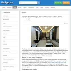 Tips On How To Design The Look And Feel Of Your Home » Dailygram ... The Business Network