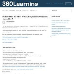 Peut-on utiliser des vidéos Youtube, Dailymotion ou Vimeo dans des modules ? – Bienvenue sur le site de support 360Learning