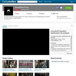 ChevalDeuxTrois: ses vidéos