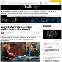 Quand Dailymotion devient un maillon de la chaîne Vivendi