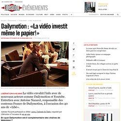 Dailymotion : «La vidéo investit même le papier!»