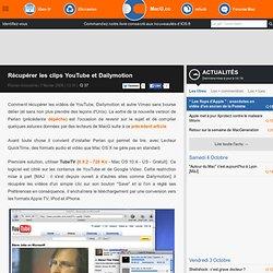 Récupérer les clips YouTube et Dailymotion