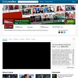 Parti de Gauche (lepartidegauche): vidéos sur Dailymotion