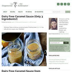 Double Double Caramel Sauce (Dairy Free)