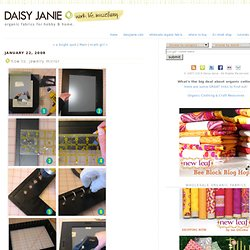 Daisy Janie: how to: jewelry mirror