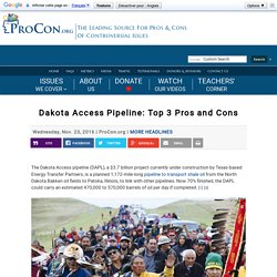Dakota Access Pipeline: Top 3 Pros and Cons
