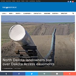 North Dakota landowners sue over Dakota Access easements