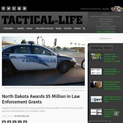 North Dakota Awards $5 Million in Law Enforcement Grants