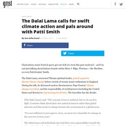The Dalai Lama calls for swift climate action and pals around with Patti Smith