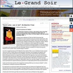 """""""Dalaï-Lama : pas si zen"""". De Maxime Vivas"""