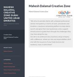 Mahesh Dalamal Creative Zone – Mahesh Dalamal Creative Zone Dubai United Arab Emirates