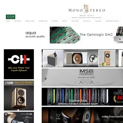 Mono and Stereo High-End Audio Magazine: DalbyAudioDesign D-7 Stabiliser SE and Lignum Vitae Feet test