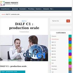 DALF C1 : production orale