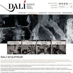 Dali sculpteur