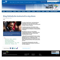 King Dalindyebo instructed to step down:Friday 25 July 2014