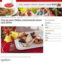 Coq au porc Dalisa controversé sauce aux olives - » Sélections Grand Chef Dalisa