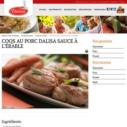 COQS AU PORC DALISA SAUCE À L'ÉRABLE - » Sélections Grand Chef Dalisa