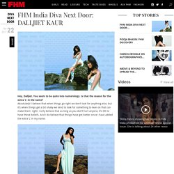 Daljeet Kaur Interview with FHM India