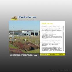 Pavés de rue - Vente de pavages, dallages, bordures et caniveaux en grès ou granit - Pavés neufs et pavés anciens