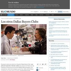 Los otros Dallas Buyers Clubs