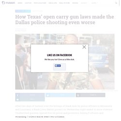 Dallas shooting and Texas' open carry gun laws