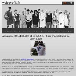 Alexandre DALLENBACH et le C.A.S.L - Club d'Athlétisme de Saint-Louis