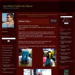 Dalton City.... : les Milles F'olies de Papou