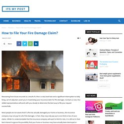 How to File Your Fire Damage Claim?
