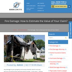 Fire Damage: How to Estimate the Value of Your Claim?