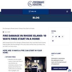 FIRE DAMAGE IN RHODE ISLAND: 10 WAYS FIRES START IN A HOME