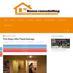First Steps after Flood damage – The Trusted Source For Home-remodelling Ideas