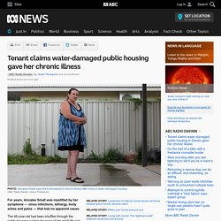 Tenant claims water-damaged public housing gave her chronic illness