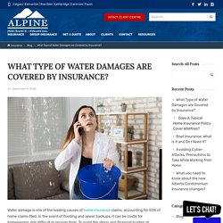 What Type of Water Damages are Covered by Insurance?
