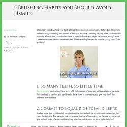 5 Damaging Brushing Habits to Avoid