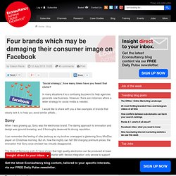 Four brands which may be damaging their consumer image on Facebook