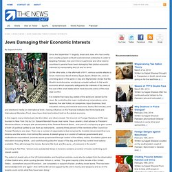 Jews Damaging their Economic Interests