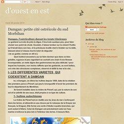 d'ouest en est: Damgan: petite cité ostréicole du sud Morbihan