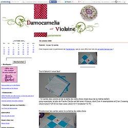 Tutoriel : le sac 12 carrés - Damocamelia & Violaine présentent