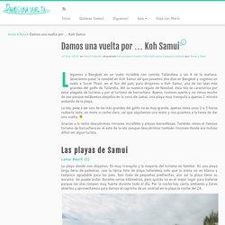 Damos una vuelta por … Koh Samui – Damos una vuelta