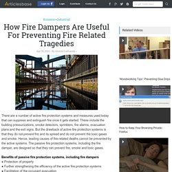 How Fire Dampers Are Useful For Preventing Fire Related Tragedies