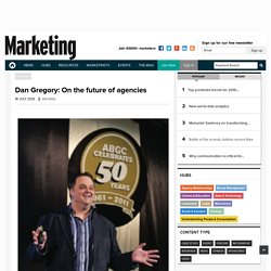 Dan Gregory: On the future of agencies